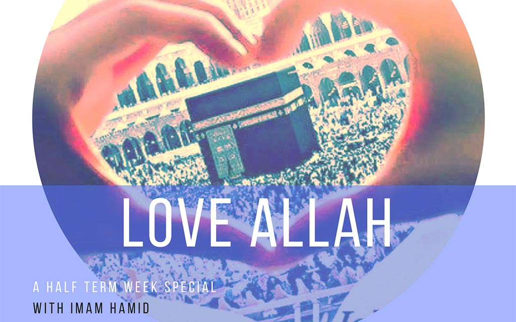 Talk: Love Allah