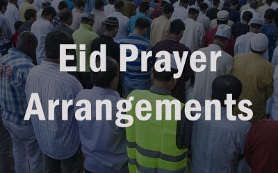 Eid Prayer Arrangements