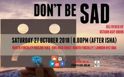 Monthly Halaqa on 27th Oct – Don't Be Sad