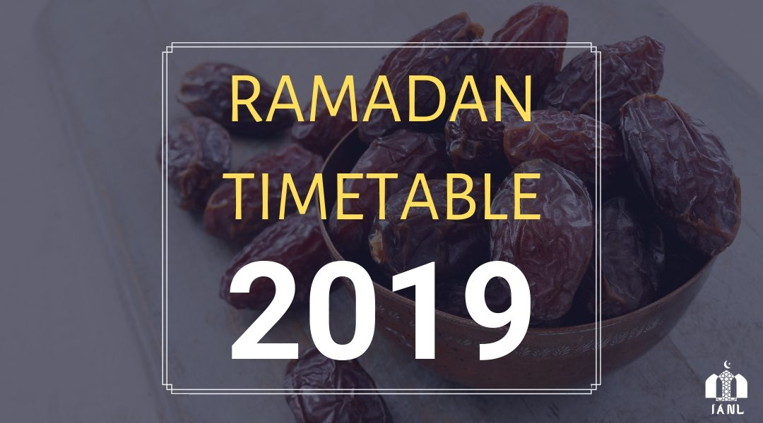 Ramadan Timetable 2019 now available