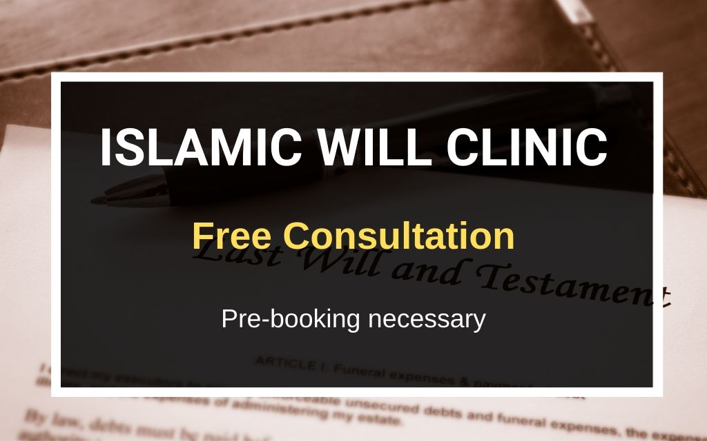Islamic Wills Clinic – Sat 15 Feb