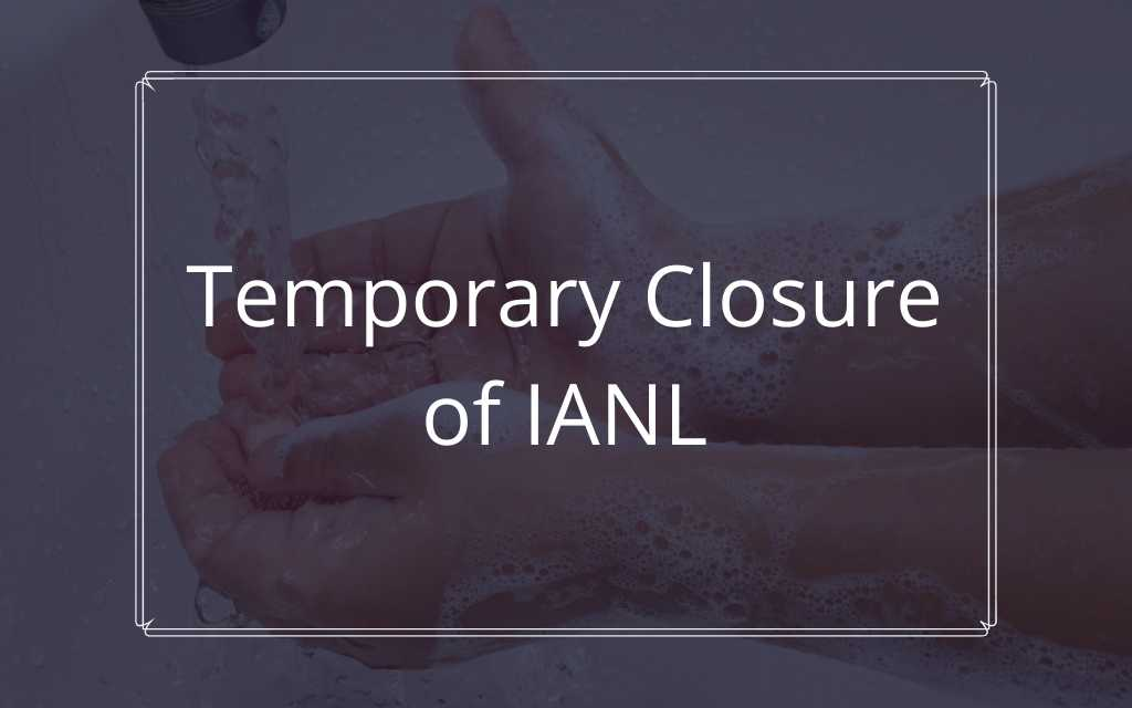 Temporary Closure of IANL