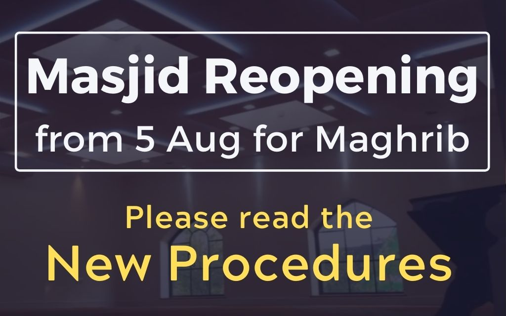 Masjid Reopening for Maghrib: New Procedures