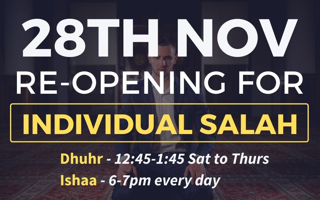 Masjid is now open for individual prayer